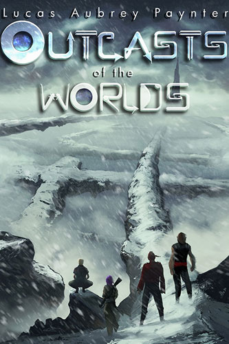 Outcasts of the Worlds (copyediting)